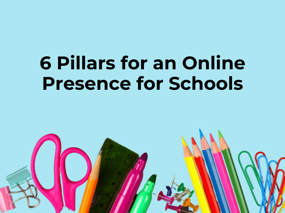 6 pillars for an online presence for schools